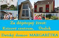detsky domov MArgarétka krízové centrum charita chránené dielne