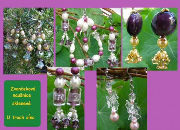 Sklenené zvončeky - šperkovanie pre víly :)